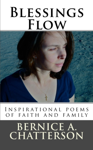 Blessings Flow - Poems of faith and family
